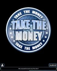 Take The Money: Will You Be the Next Millionaire?
