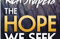 The Hope We Seek: A Multimedia Experience Not to be Missed