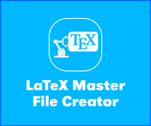LaTeX Master File Creator
